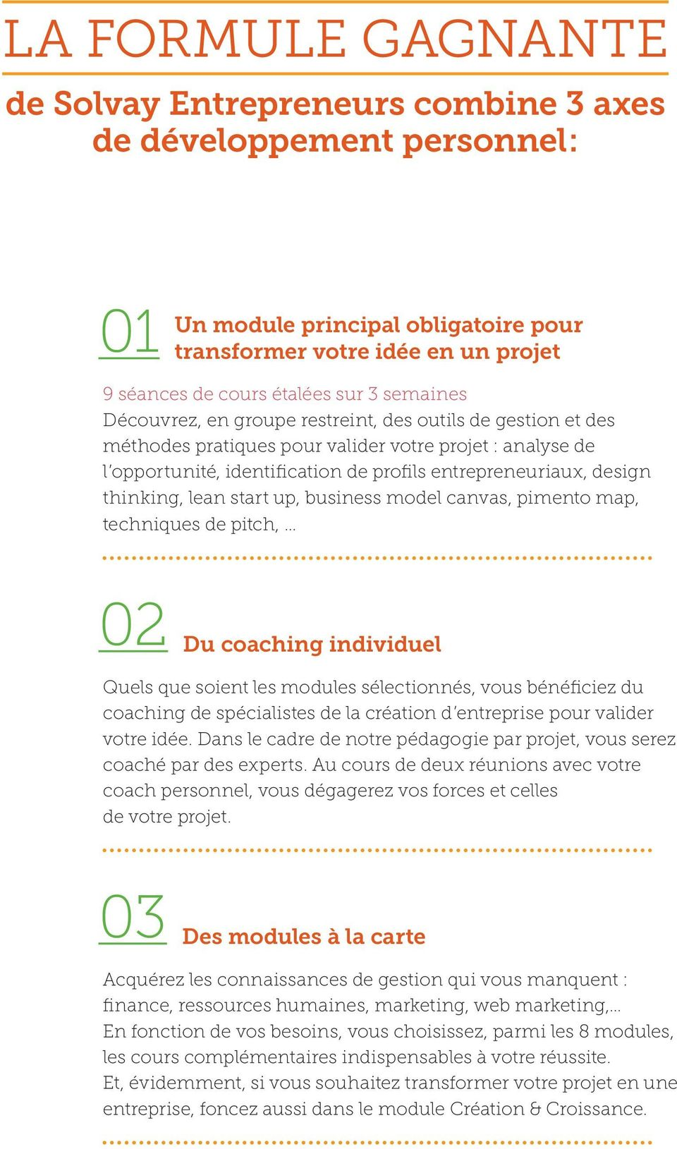 thinking, lean start up, business model canvas, pimento map, techniques de pitch, 02 Du coaching individuel Quels que soient les modules sélectionnés, vous bénéficiez du coaching de spécialistes de