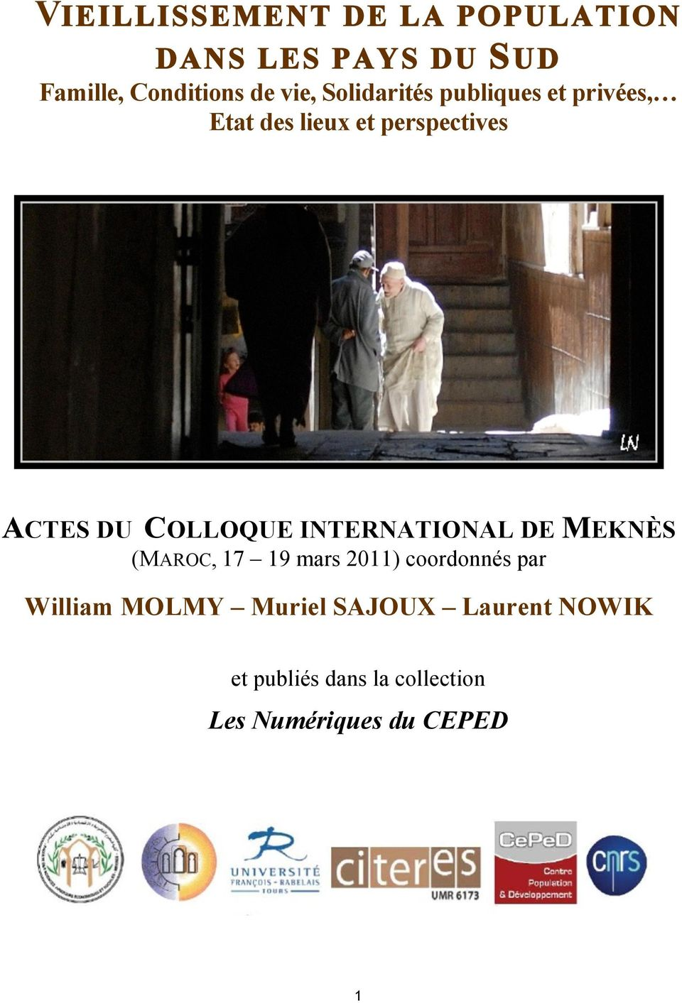 COLLOQUE INTERNATIONAL DE MEKNÈS (MAROC, 17 19 mars 2011) coordonnés par William