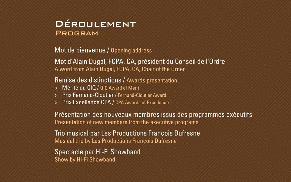 Prix Excellence CPA / CPA Awards of Excellence Présentation des nouveaux membres issus des programmes exécutifs Presentation of new members from the