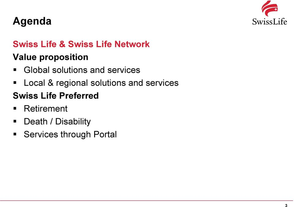 regional solutions and services Swiss Life