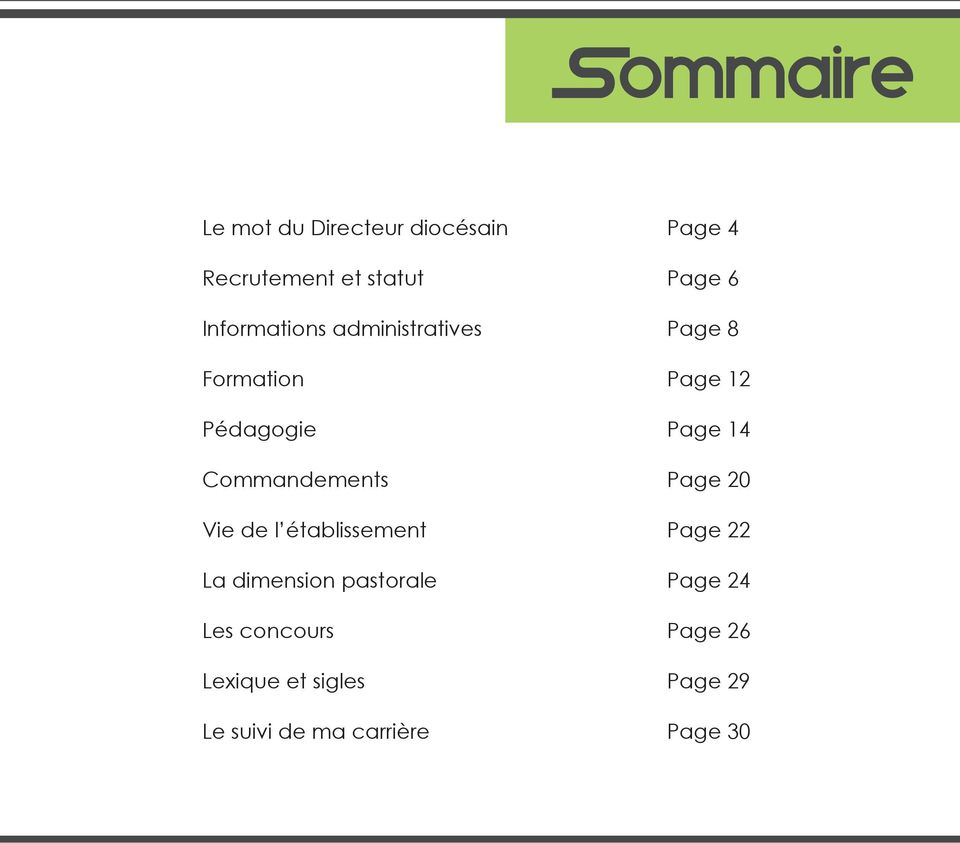Commandements Page 20 Vie de l établissement Page 22 La dimension pastorale