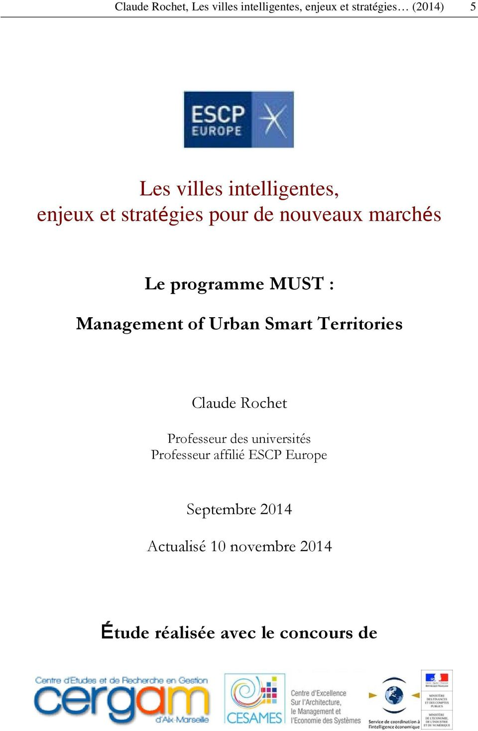 Management of Urban Smart Territories Claude Rochet Professeur des universités