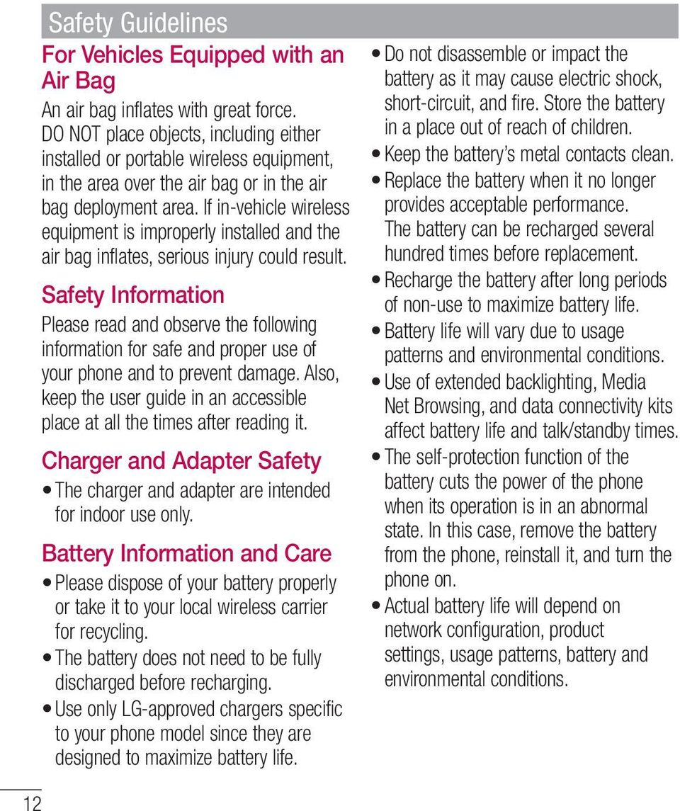 If in-vehicle wireless equipment is improperly installed and the air bag inflates, serious injury could result.
