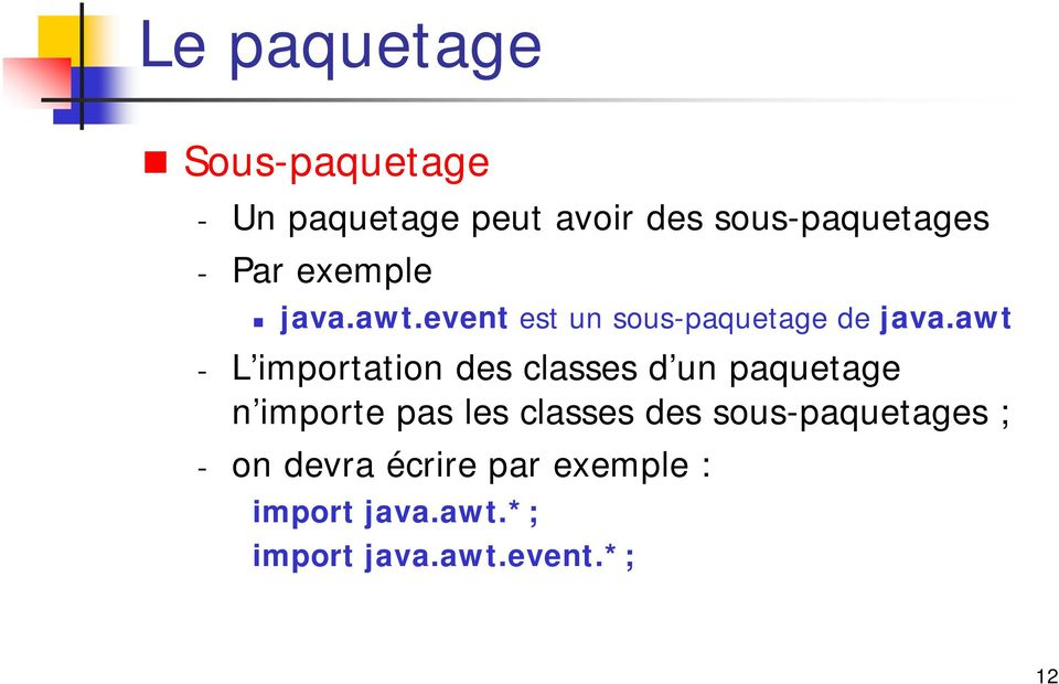 awt - L importation des classes d un paquetage n importe pas les classes