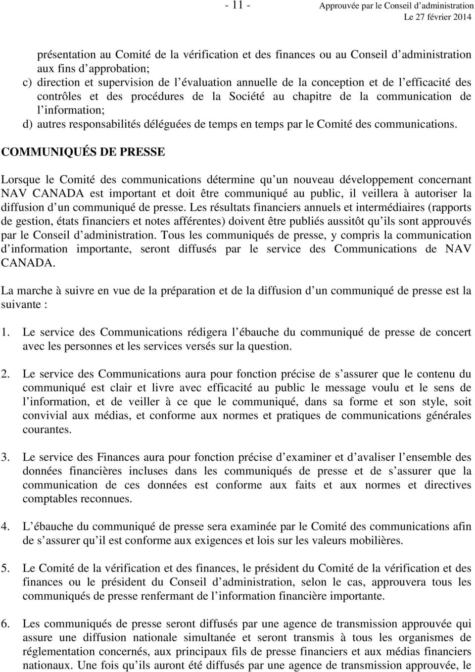 temps par le Comité des communications.