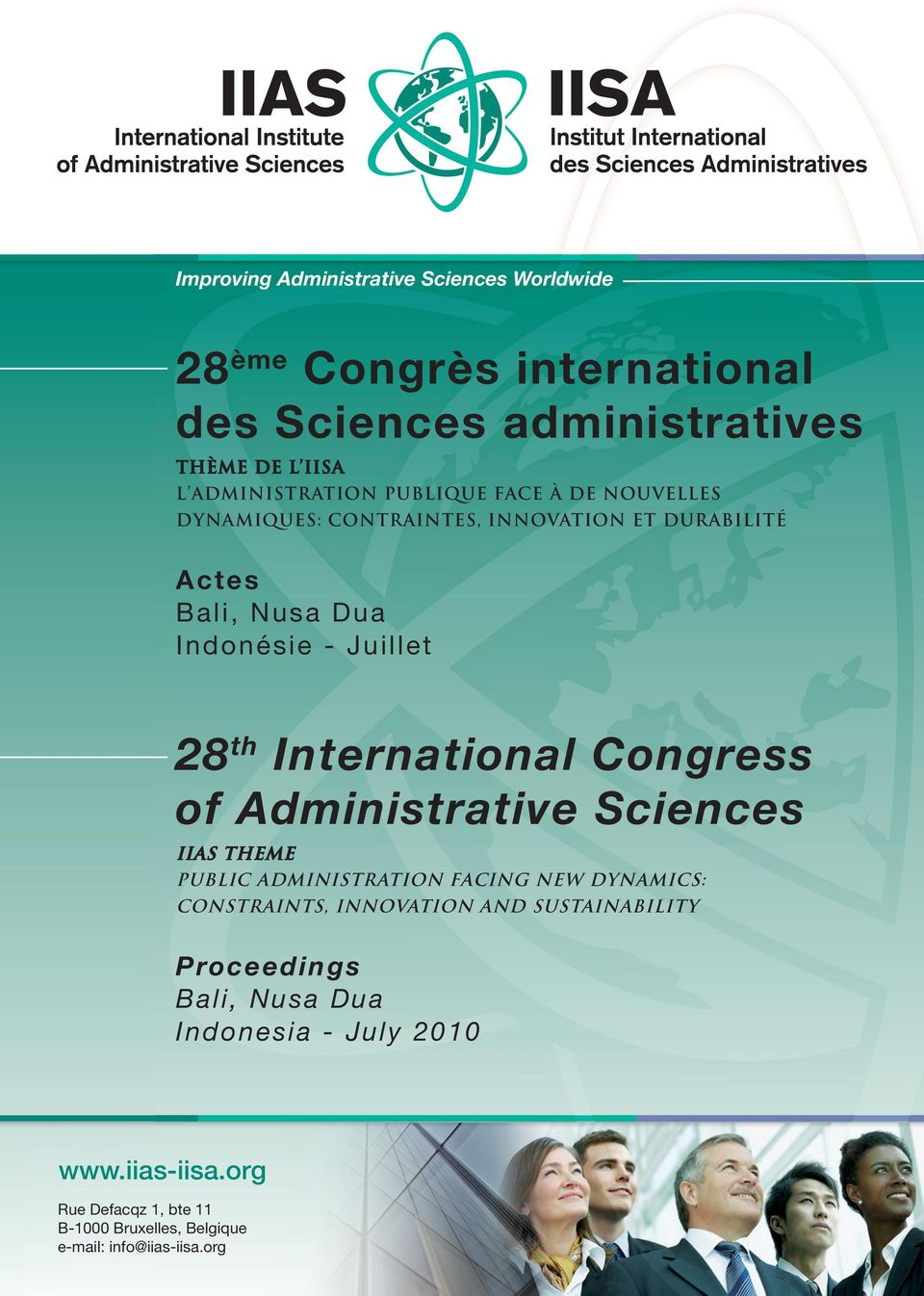 International Congress of Administrative Sciences IIAS Theme Public Administration facing New Dynamics: Constraints, Innovation and