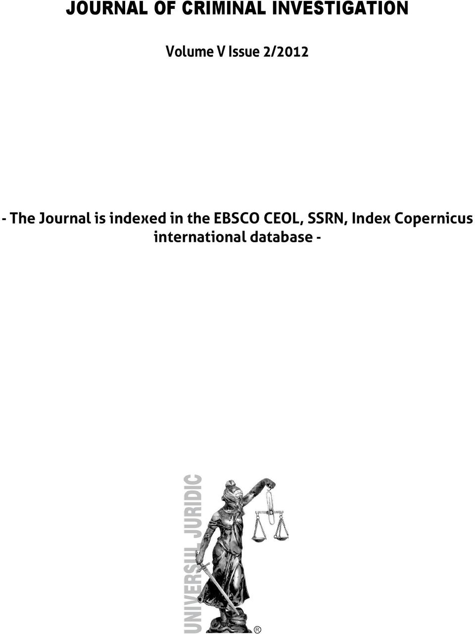 The Journal is indexed in the EBSCO CEOL,