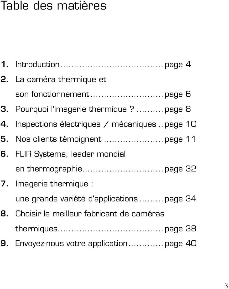.. page 11 6. FLIR Systems, leader mondial en thermographie... page 32 7.