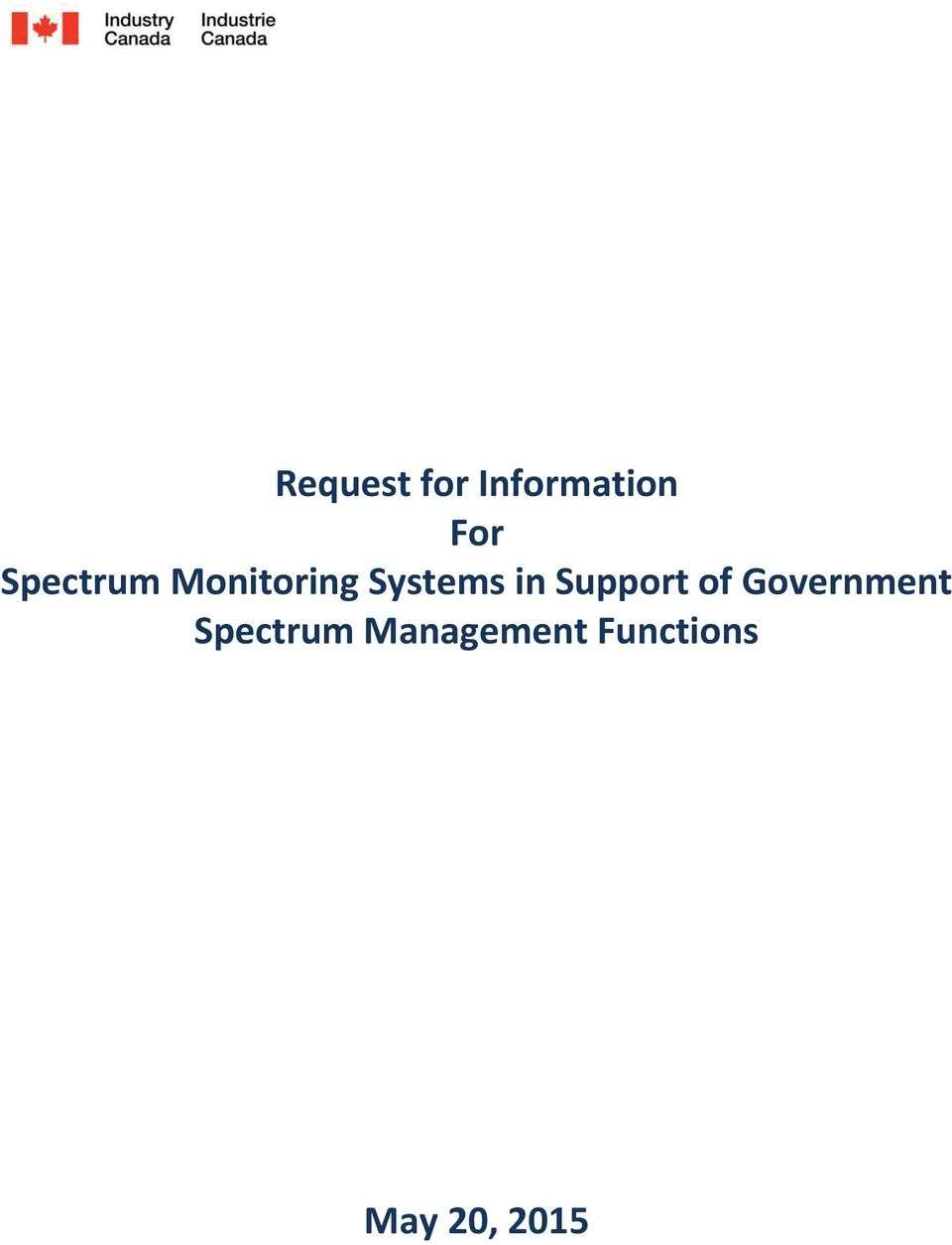 Support of Government Spectrum