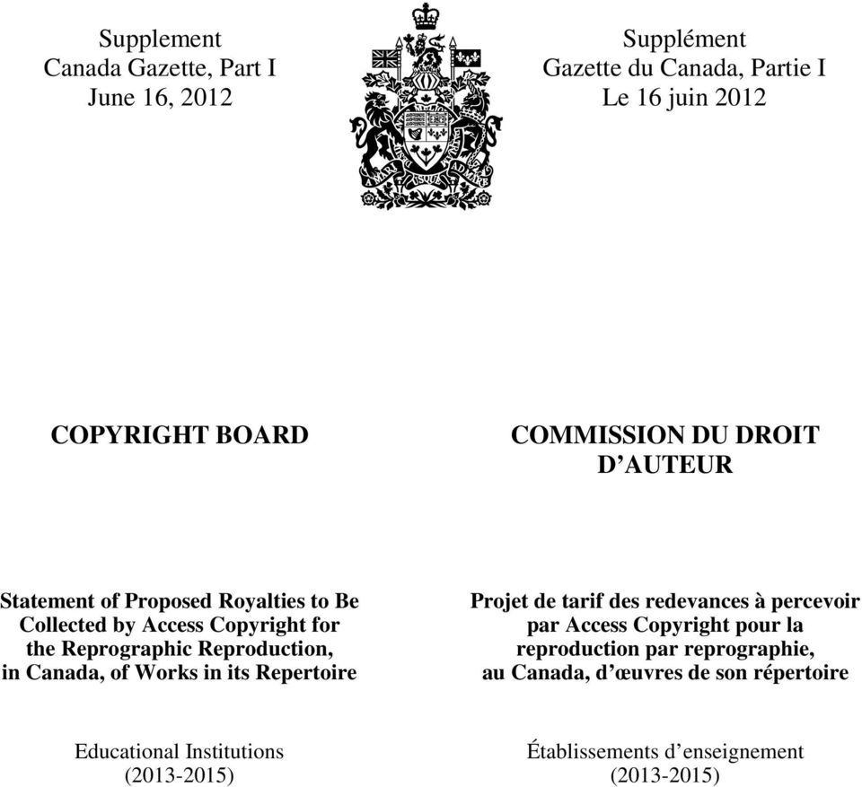 Reproduction, in Canada, of Works in its Repertoire Projet de tarif des redevances à percevoir par Access Copyright pour la