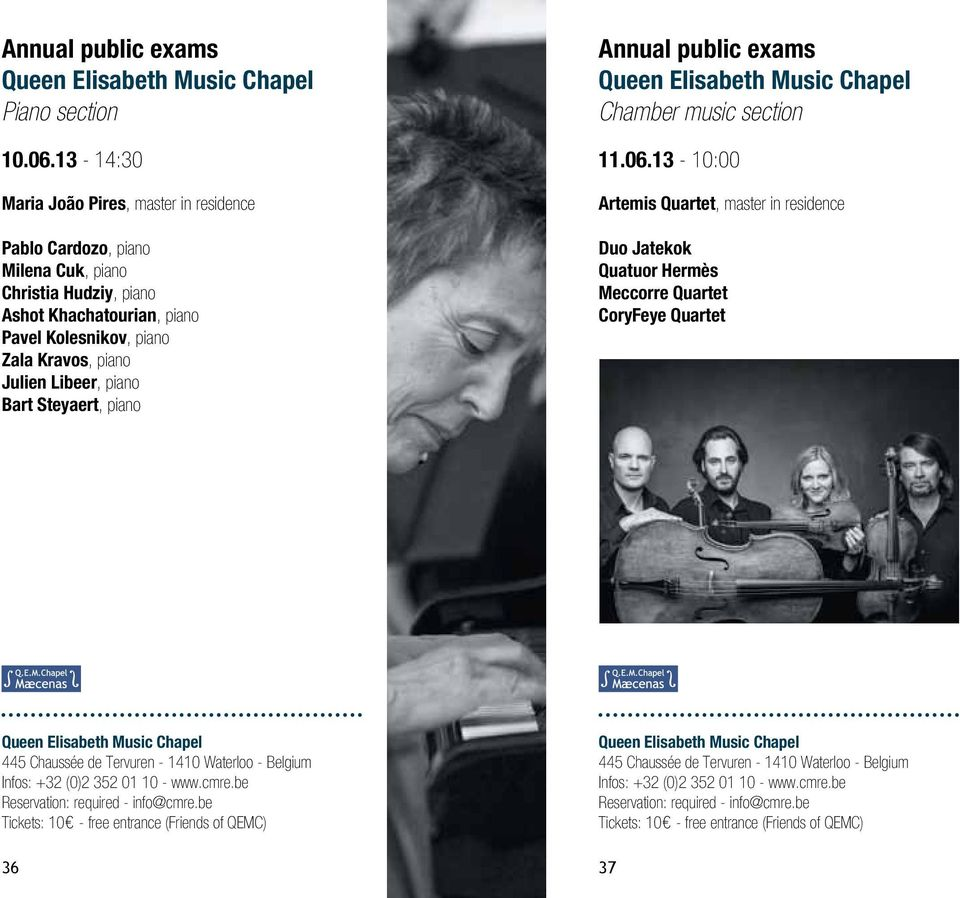 Libeer, piano Bart Steyaert, piano Annual public exams Chamber music section 11.06.