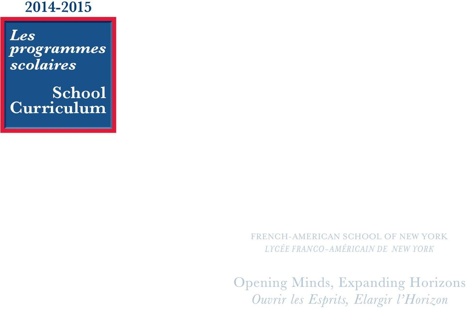 FRENCH-AMERICAN SCHOOL OF NEW