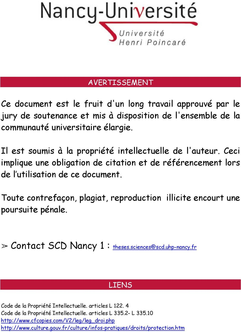 Toute contrefaçon, plagiat, reproduction illicite encourt une poursuite pénale. Contact SCD Nancy 1 : theses.sciences@scd.uhp-nancy.