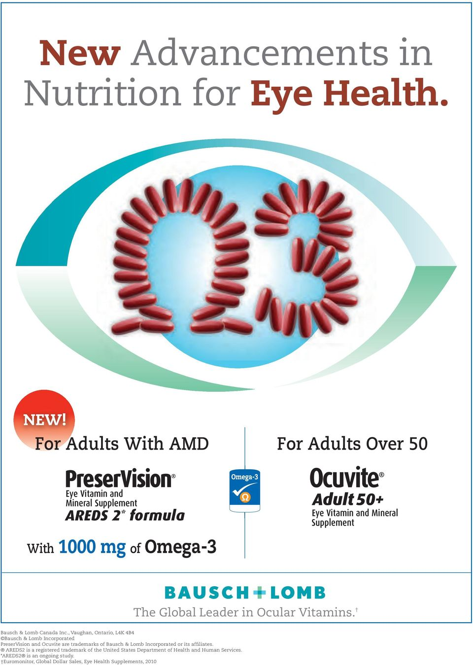 Omega-3 The Global Leader in Ocular Vitamins. Bausch & Lomb Canada Inc.