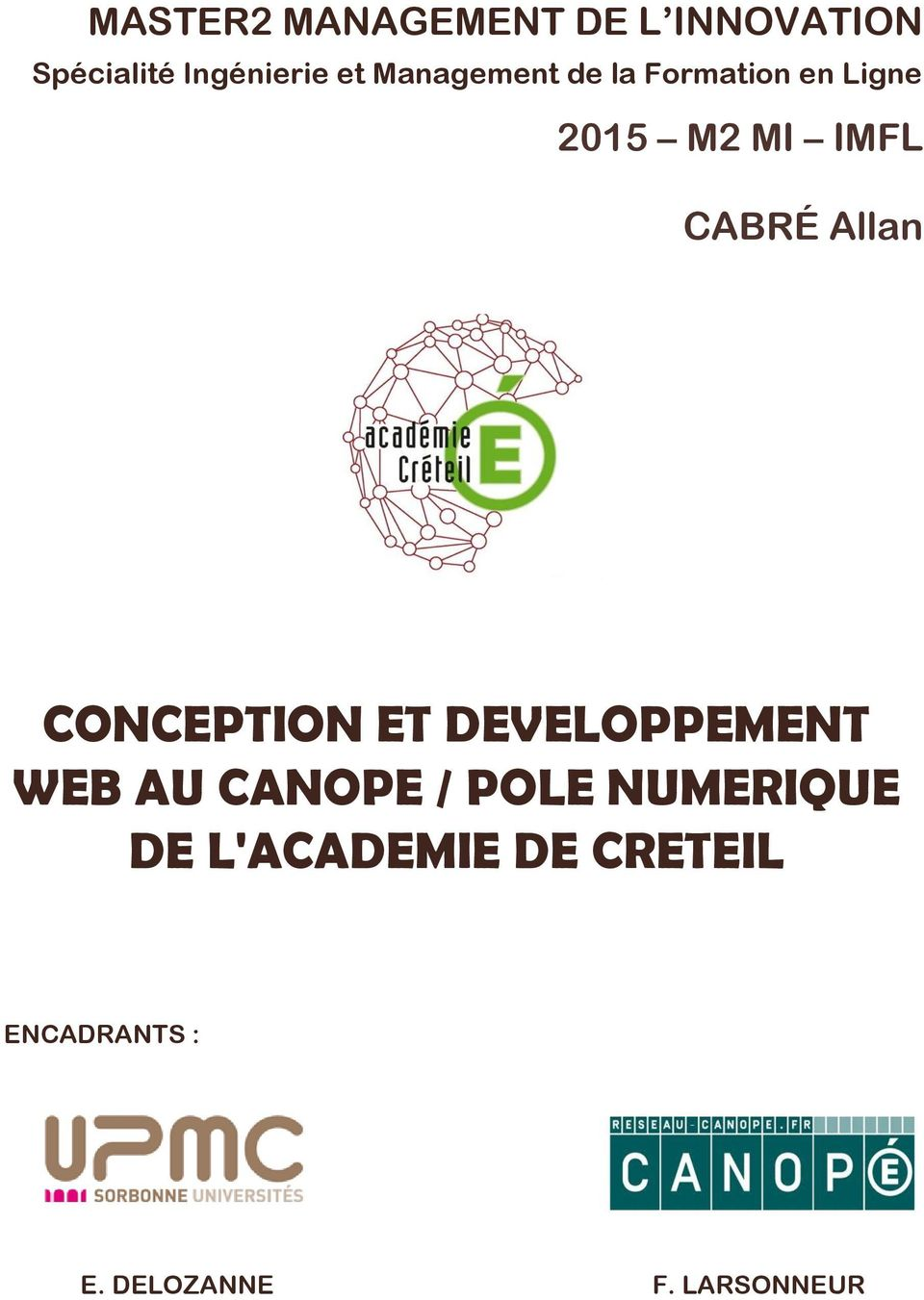 Allan CONCEPTION ET DEVELOPPEMENT WEB AU CANOPE / POLE