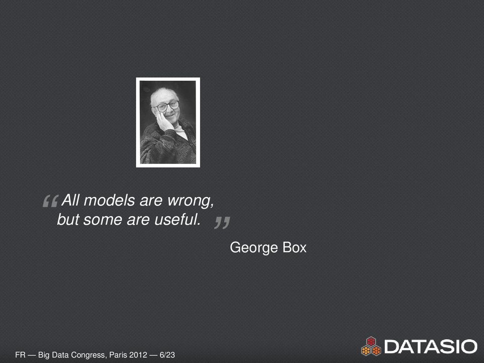 George Box FR Big Data
