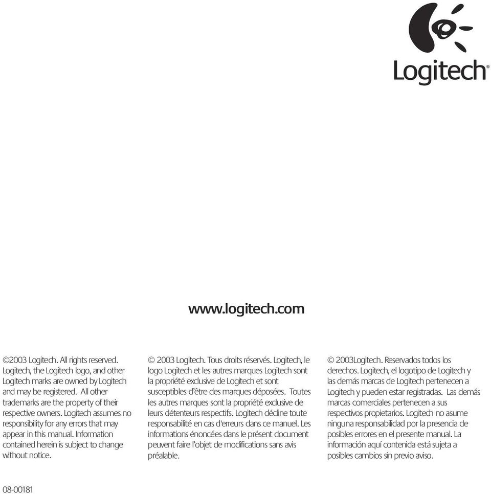 Information contained herein is subject to change without notice. 2003 Logitech. Tous droits réservés.