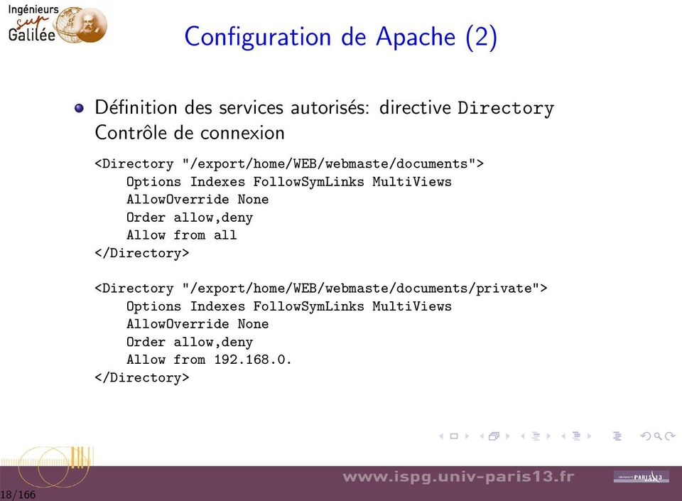 AllowOverride None Order allow,deny Allow from all </Directory> <Directory