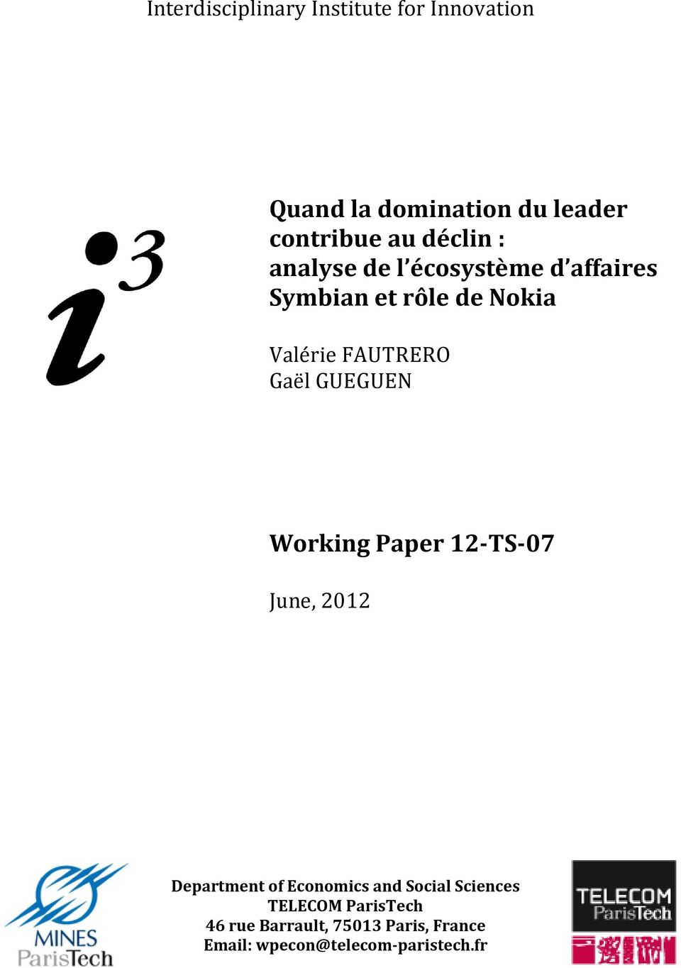 Gaël GUEGUEN Working Paper 12-TS-07 June, 2012 Department of Economics and Social