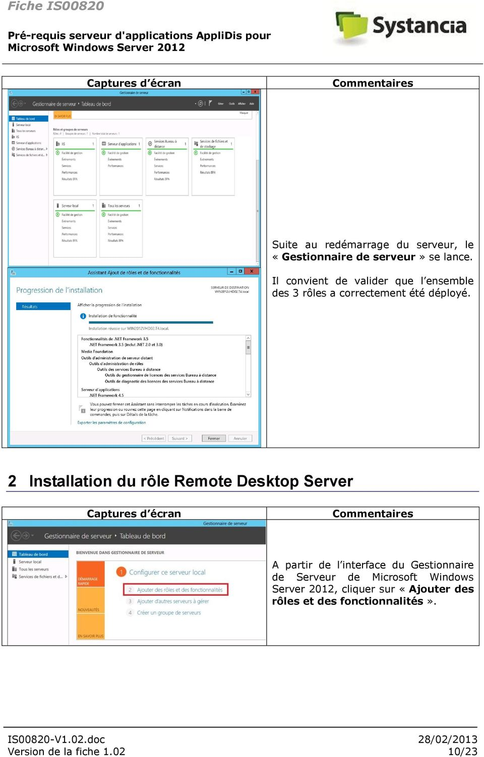 2 Installation du rôle Remote Desktop Server A partir de l interface du Gestionnaire de