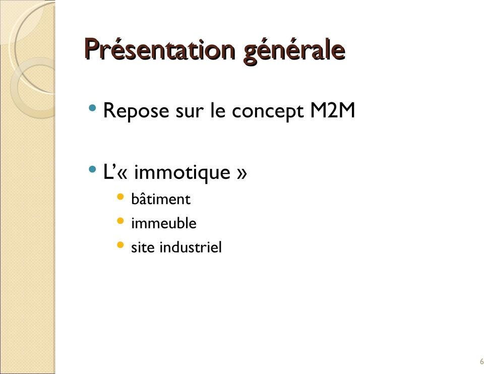 M2M L «immotique»
