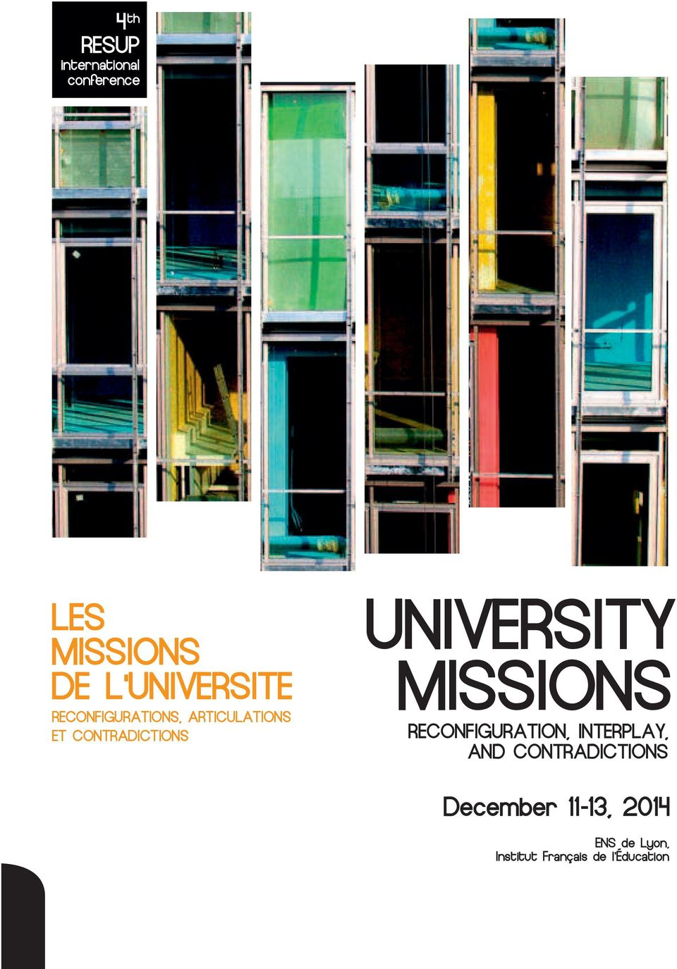 UNIVERSITY MISSIONS RECONFIGURATION, INTERPLAY,