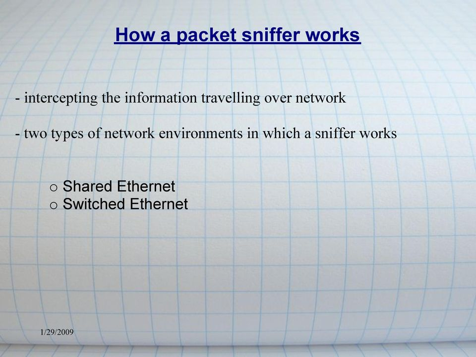 types of network environments in which a