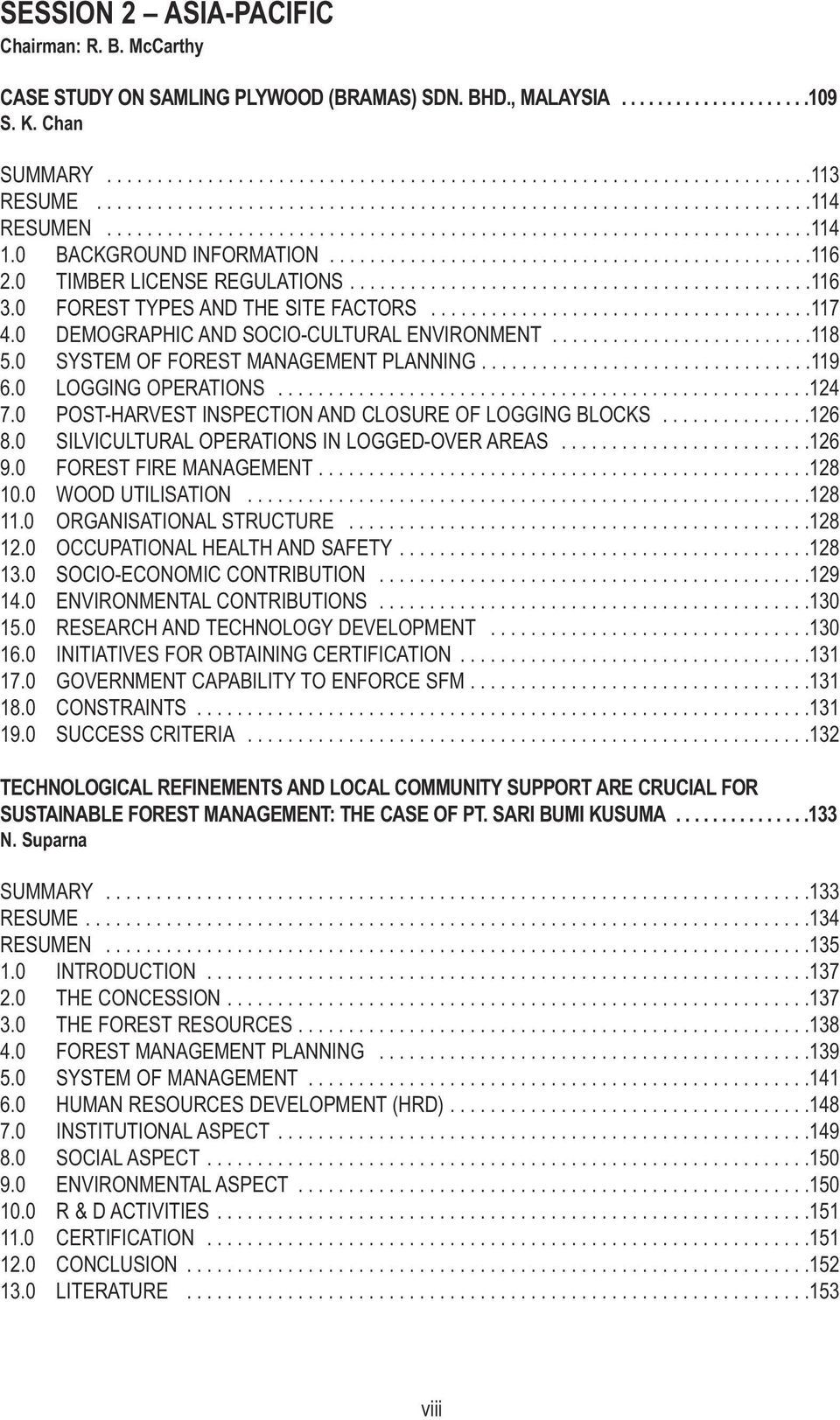 0 TIMBER LICENSE REGULATIONS..............................................116 3.0 FOREST TYPES AND THE SITE FACTORS......................................117 4.
