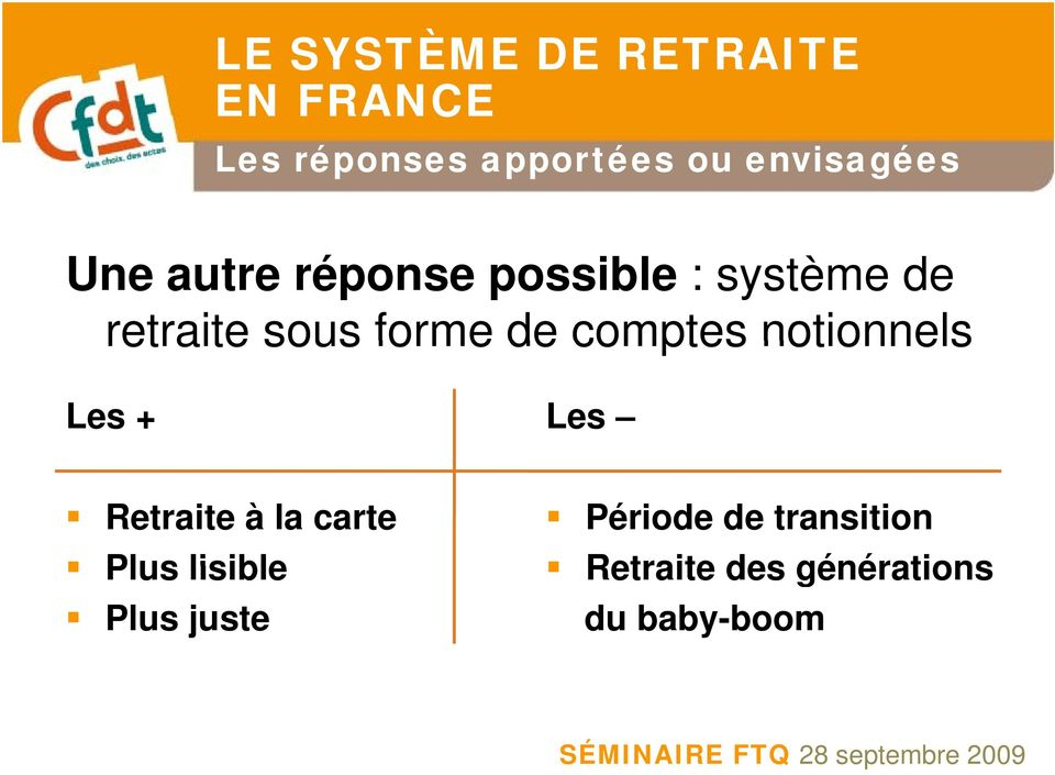notionnels Les + Les Retraite à la carte Plus lisible