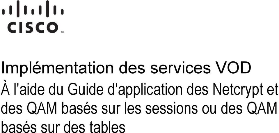 l'aide du Guide d'application des
