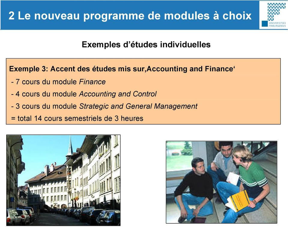 module Finance - 4 cours du module Accounting and Control - 3 cours du