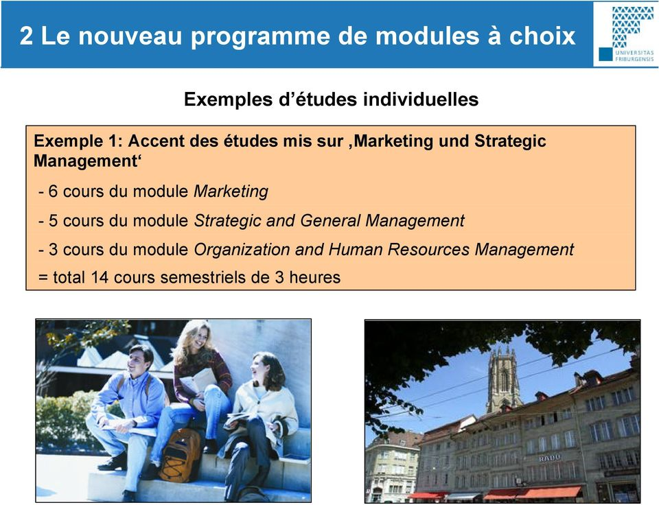 Management - 5 cours du module Strategic and General Management - 3 cours du module