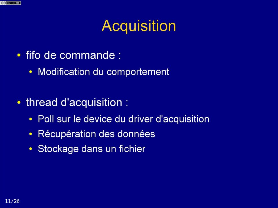 d'acquisition : Poll sur le device du driver