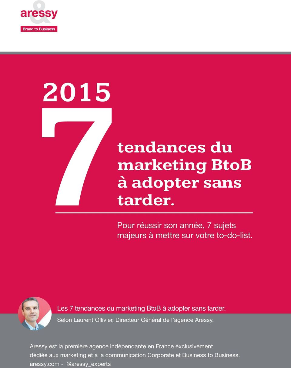 Les 7 tendances du marketing BtoB à adopter sans tarder.