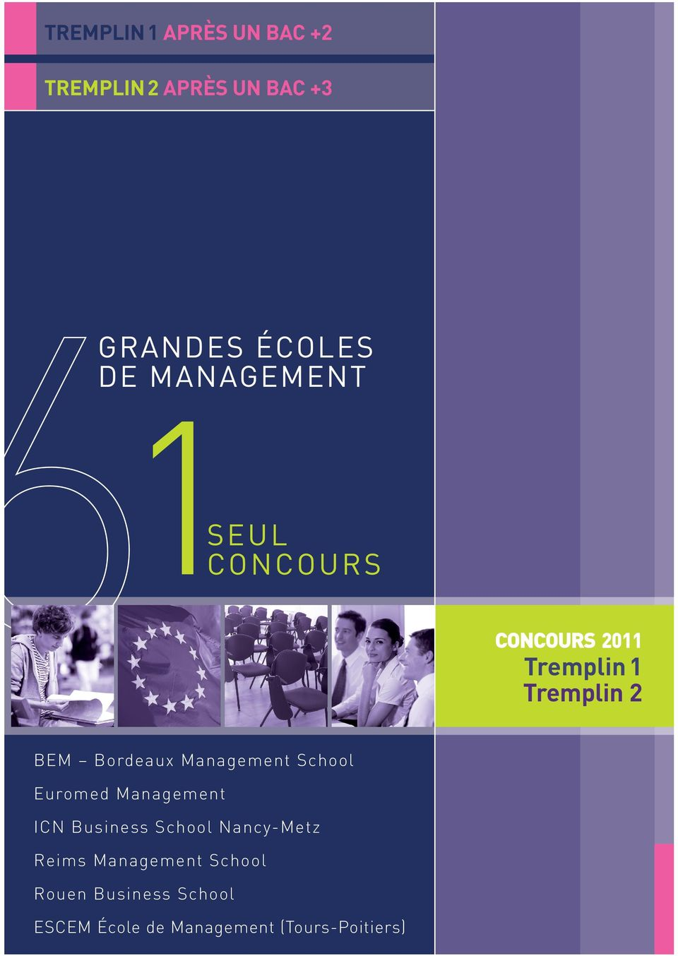 School Euromed Management ICN Business School Nancy-Metz Reims