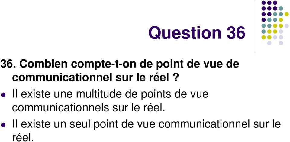 communicationnel sur le réel?