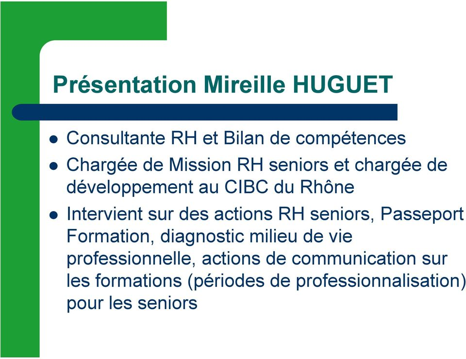 actions RH seniors, Passeport Formation, diagnostic milieu de vie professionnelle,