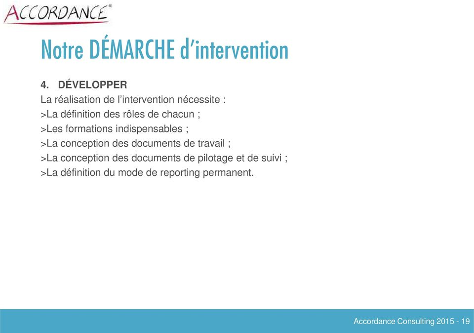 de chacun ; >Les formations indispensables ; >La conception des documents de