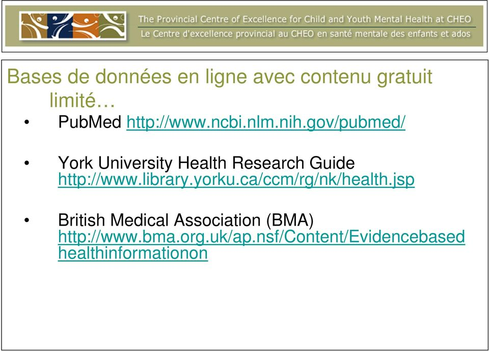 gov/pubmed/ York University Health Research Guide http://www.library.
