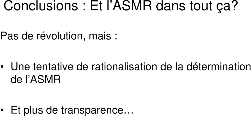 tentative de rationalisation de la