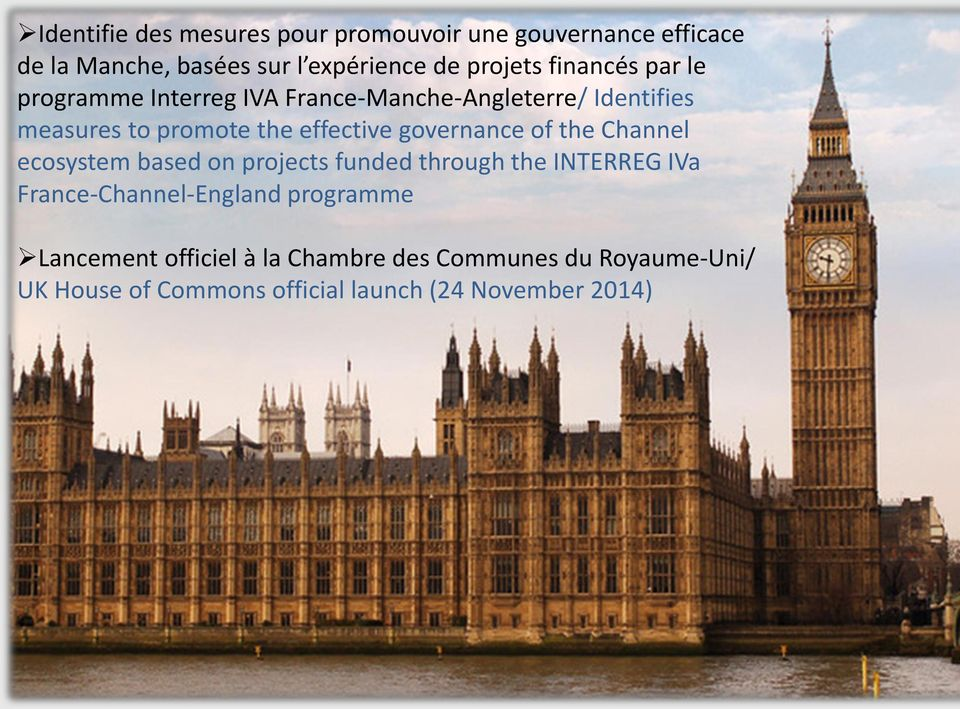 governance of the Channel ecosystem based on projects funded through the INTERREG IVa France-Channel-England