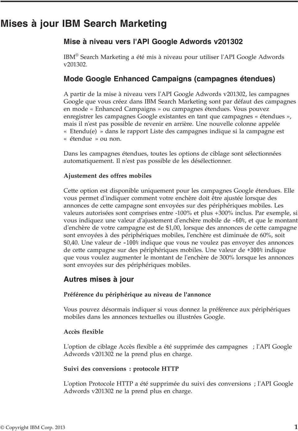 campagnes en mode «Enhanced Campaigns» ou campagnes étendues.