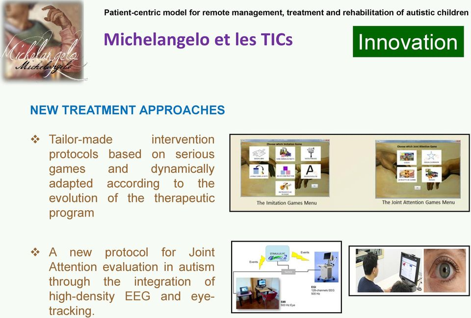 the therapeutic program A new protocol for Joint Attention evaluation