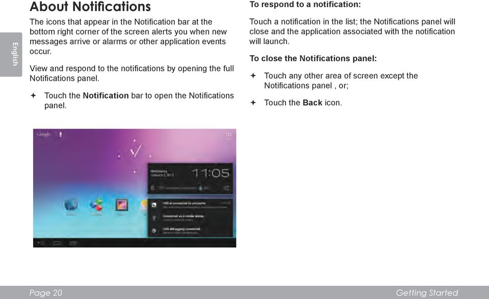 Touch the Notification bar to open the Notifications panel.