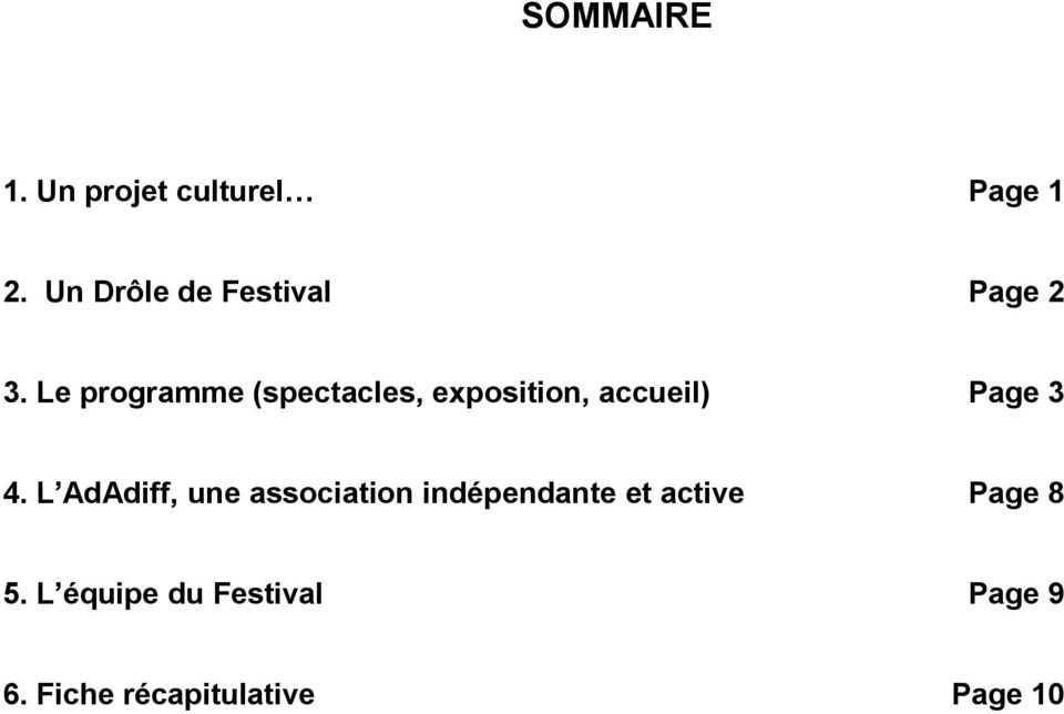Le programme (spectacles, exposition, accueil) Page 3 4.