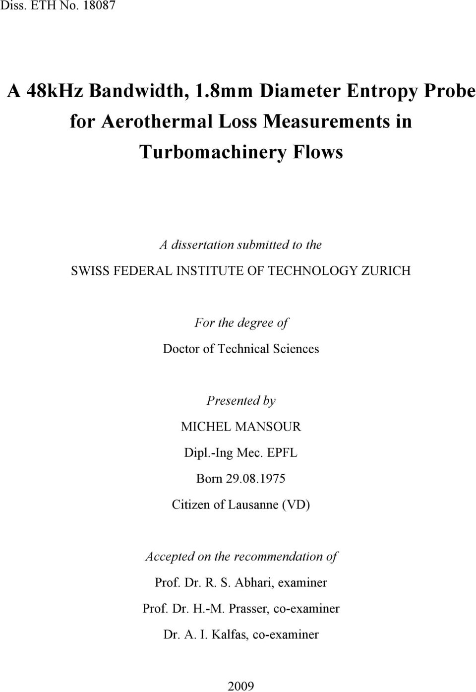 SWISS FEDERAL INSTITUTE OF TECHNOLOGY ZURICH For the degree of Doctor of Technical Sciences Presented by MICHEL MANSOUR