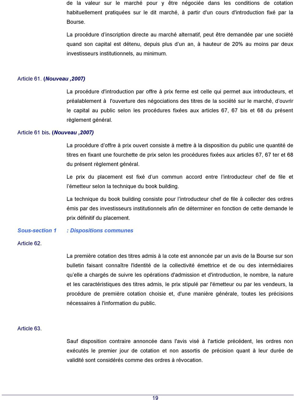 institutionnels, au minimum. Article 61.