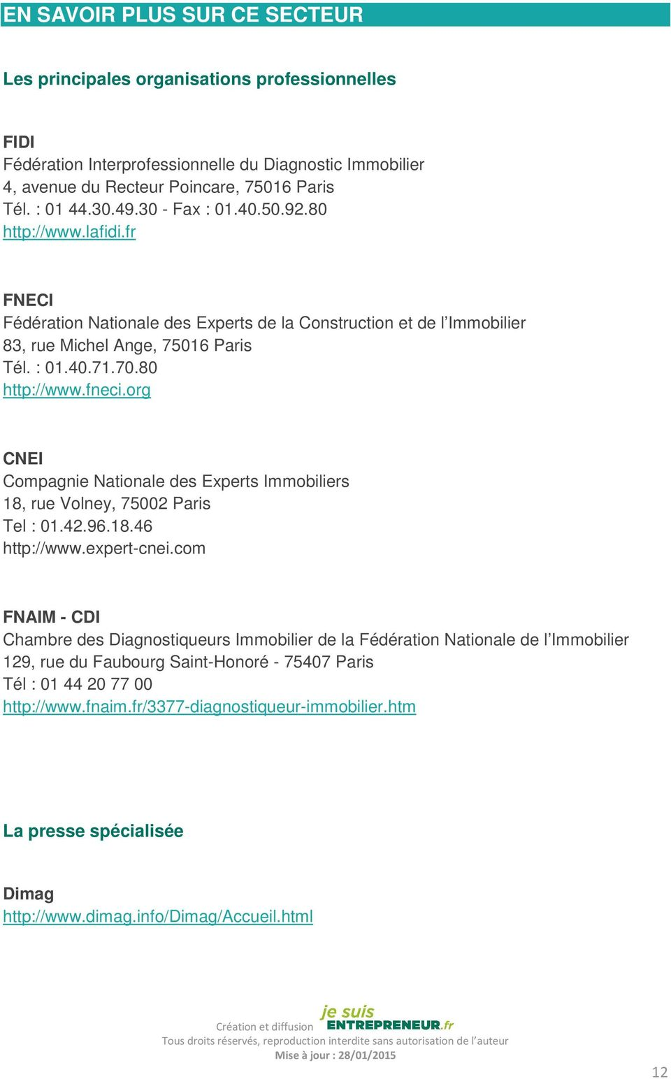 org CNEI Compagnie Nationale des Experts Immobiliers 18, rue Volney, 75002 Paris Tel : 01.42.96.18.46 http://www.expert-cnei.