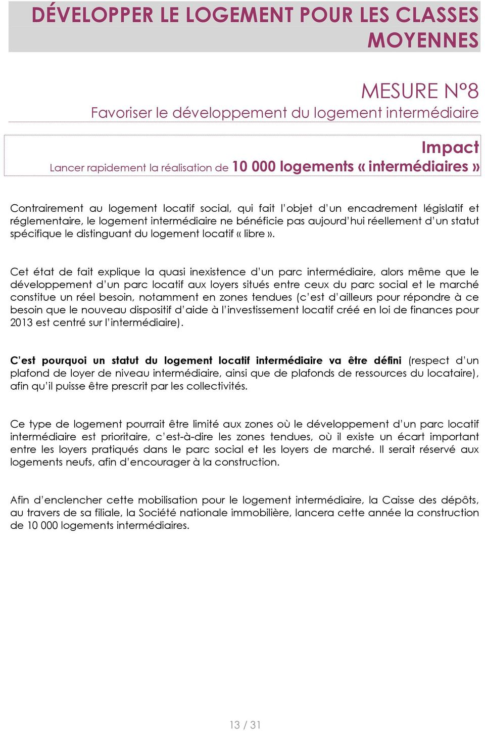 distinguant du logement locatif «libre».