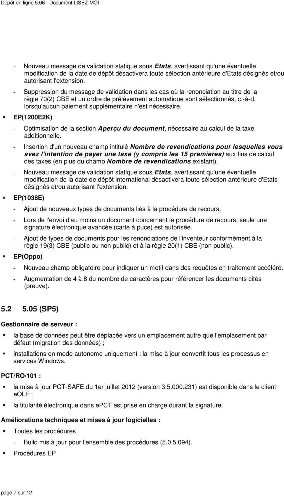 lorsqu'aucun paiement supplémentaire n'est nécessaire. EP(1200E2K) - Optimisation de la section Aperçu du document, nécessaire au calcul de la taxe additionnelle.